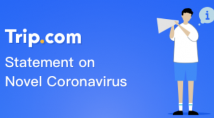 Trip.comto Offer $14 Million Fund for Cancellation on Spreading Chinese Coronavirus