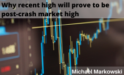 Why Recent High Will Prove to Be Post-Crash-Market High