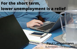 In the Short Term, Lower Unemployment is a Relief